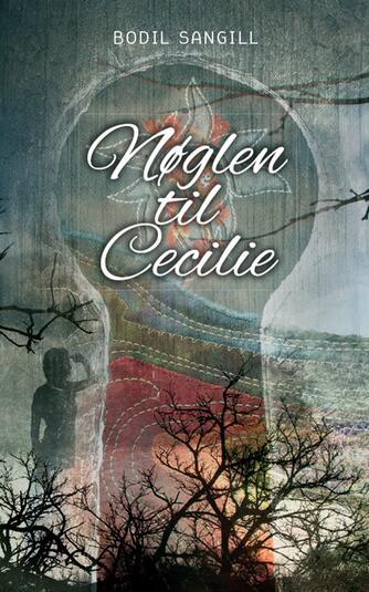 Bodil Sangill (f. 1951): Nøglen til Cecilie