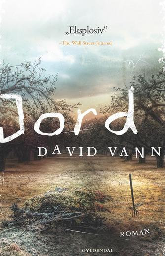 David Vann: Jord