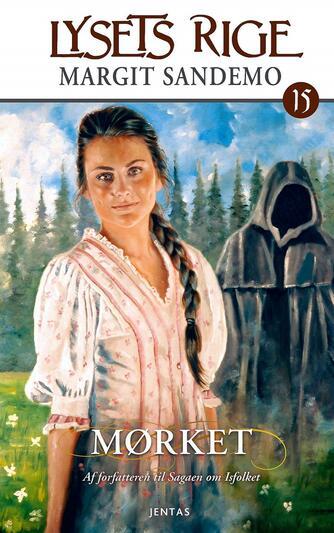 Margit Sandemo: Mørket