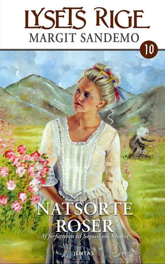 Margit Sandemo: Natsorte roser