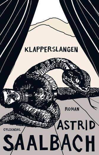 Astrid Saalbach: Klapperslangen : roman