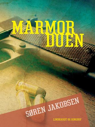 Søren Jakobsen (f. 1940): Marmorduen