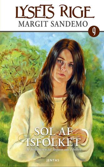 Margit Sandemo: Sol af Isfolket