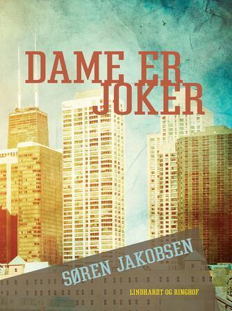 Søren Jakobsen (f. 1940): Dame er joker
