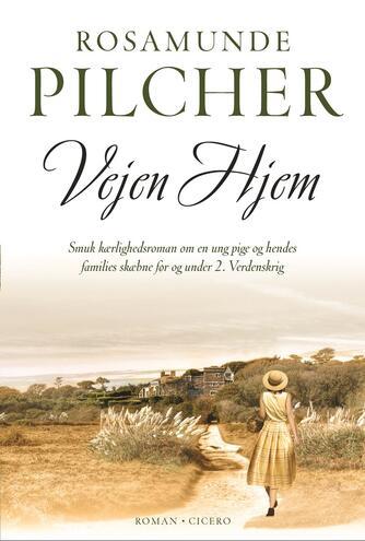Rosamunde Pilcher: Vejen hjem