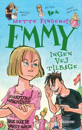 Mette Finderup: Emmy - ingen vej tilbage
