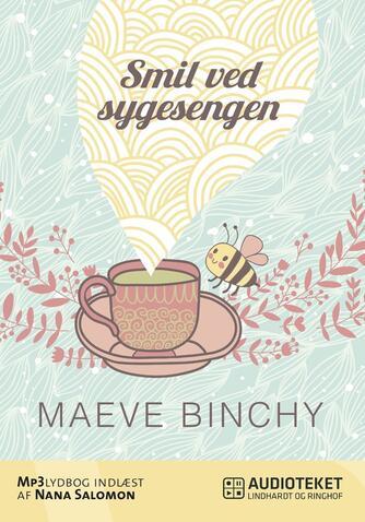 Maeve Binchy: Smil ved sygesengen