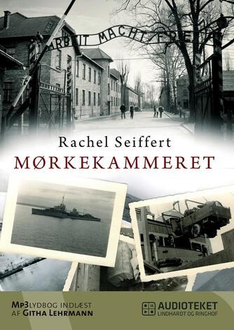Rachel Seiffert: Mørkekammeret