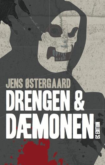 Jens Østergaard (f. 1979): Drengen og dæmonen