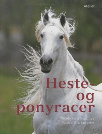 Nicola Jane Swinney: Heste- og ponyracer