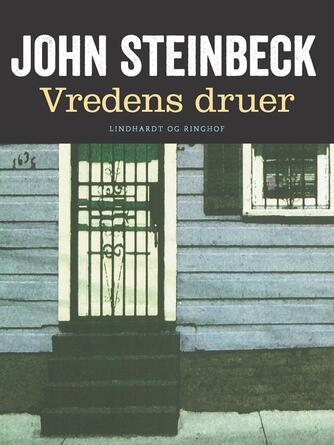 John Steinbeck: Vredens druer (Ved Thomas Krogsbøl)
