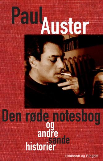 Paul Auster: Den røde notesbog og andre sande historier