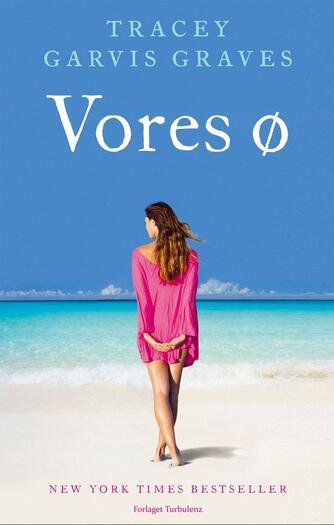 Tracey Garvis Graves: Vores ø