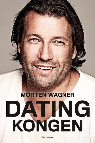 Morten Wagner: Datingkongen