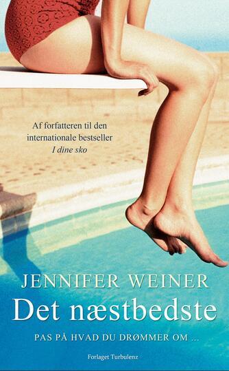 Jennifer Weiner: Det næstbedste