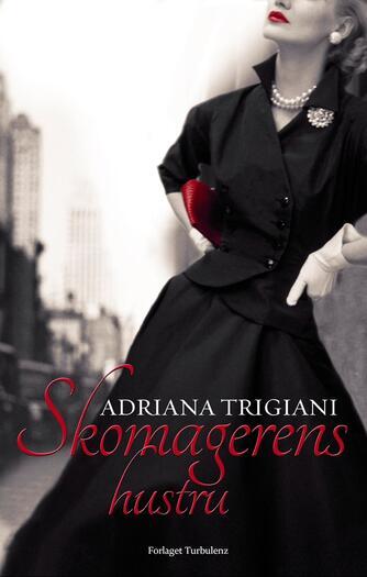 Adriana Trigiani: Skomagerens hustru