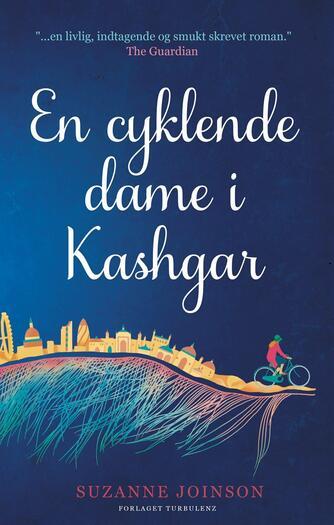 Suzanne Joinson: En cyklende dame i Kashgar