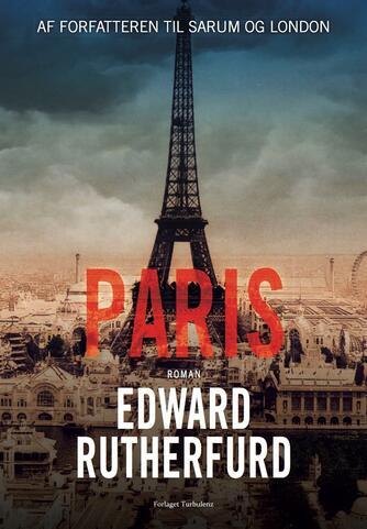Edward Rutherfurd: Paris : roman