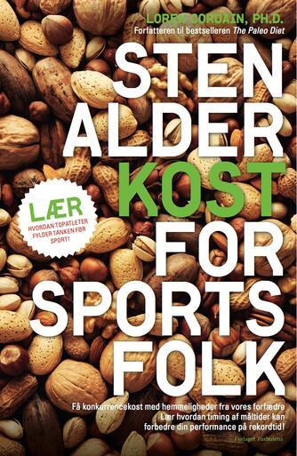 Loren Cordain, Joell Friell: Stenalderkost for sportsfolk