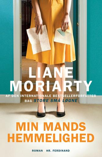 Liane Moriarty: Min mands hemmelighed : roman
