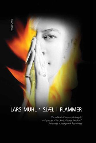 Lars Muhl: Sjæl i flammer