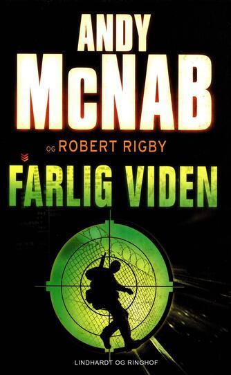 Andy McNab: Farlig viden