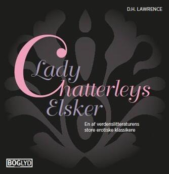 D. H. Lawrence: Lady Chatterleys elsker