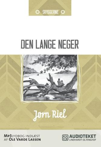 Jørn Riel: Den lange neger og andre fortællinger