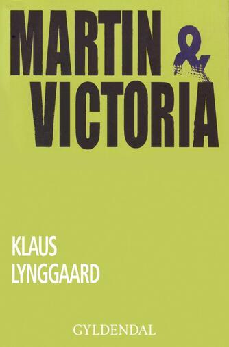 Klaus Lynggaard: Martin & Victoria