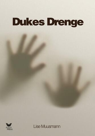 Lise Muusmann: Duke's drenge