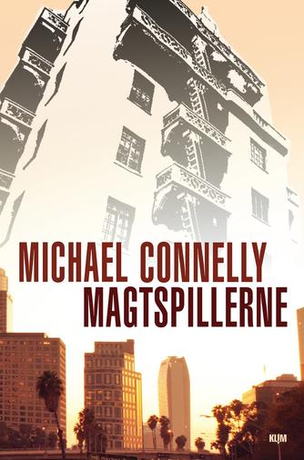 Michael Connelly: Magtspillerne