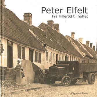 : Peter Elfelt : fra Hillerød til hoffet