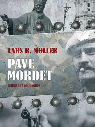 Lars R. Møller: Pavemordet
