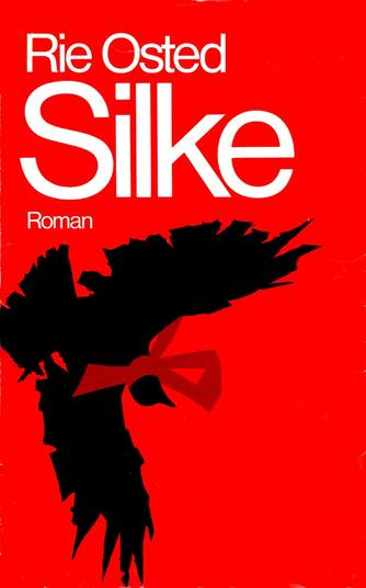 Rie Osted: Silke : roman