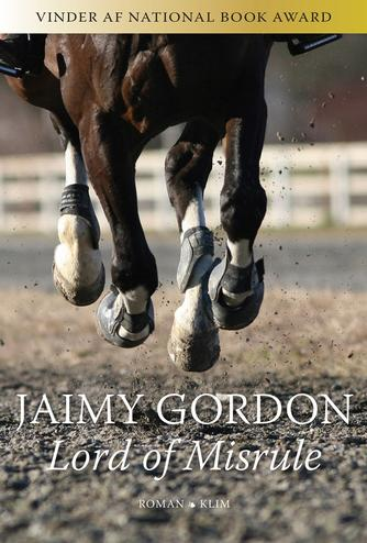 Jaimy Gordon: Lord of Misrule