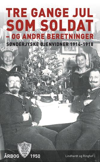 : Tre gange jul som soldat - og andre beretninger