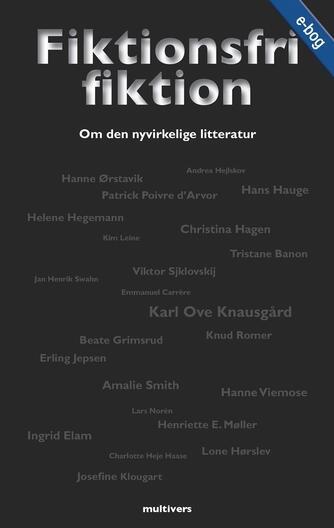 Hans Hauge: Fiktionsfri fiktion : om den nyvirkelige litteratur