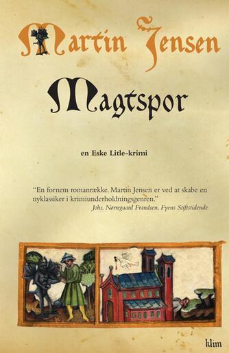 Martin Jensen (f. 1946): Magtspor : en Eske Litle-krimi
