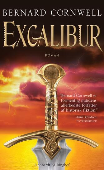 Bernard Cornwell: Excalibur : roman