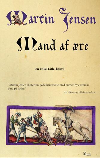Martin Jensen (f. 1946): Mand af ære : en Eske-Litle krimi