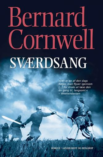 Bernard Cornwell: Sværdsang : roman