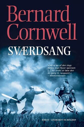 Bernard Cornwell: Sværdsang : roman