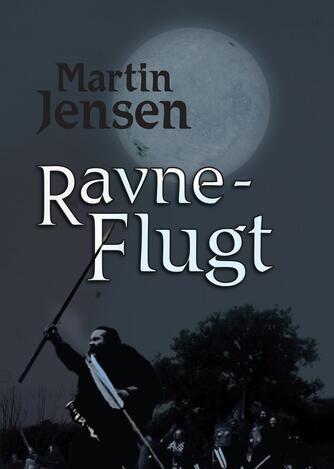 Martin Jensen (f. 1946): Ravneflugt