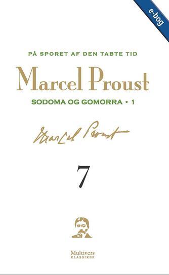 Marcel Proust: På sporet af den tabte tid. Bind 7, Sodoma og Gomorra I