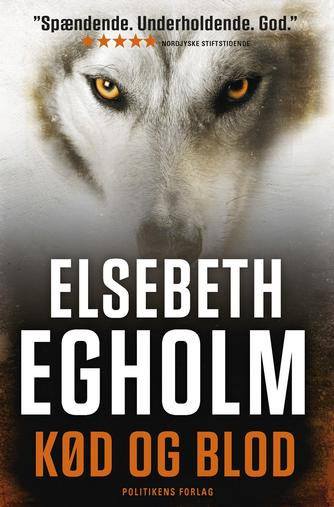 Elsebeth Egholm: Kød og blod