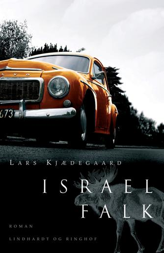 Lars Kjædegaard: Israel Falk : roman