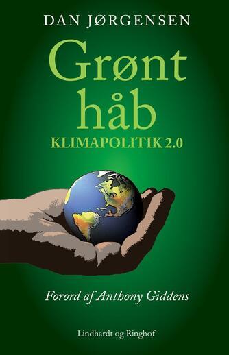 Dan Jørgensen: Grønt håb : klimapolitik 2.0