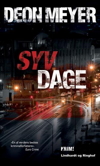 Deon Meyer: Syv dage : krimi