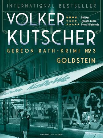 Volker Kutscher: Goldstein : kriminalroman