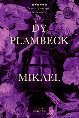 Dy Plambeck: Mikael : roman